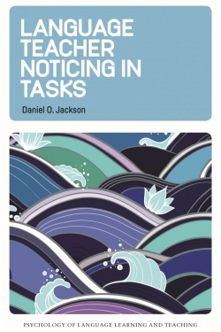 Jacket Image For: Language Teacher Noticing in Tasks