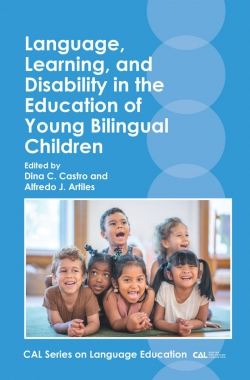 Jacket Image For: Language, Learning, and Disability in the Education of Young Bilingual Children