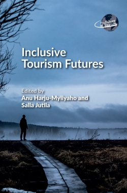 Jacket Image For: Inclusive Tourism Futures